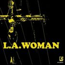 L.A. Woman on vinyl