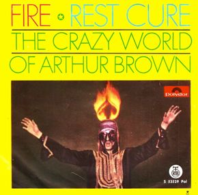 Crazy World of Arthur Brown single Fire cover