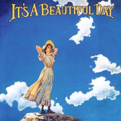 it's a beautiful day psychedelic music album